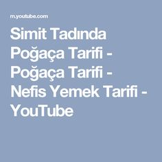 Simit Tadında Poğaça Tarifi - Poğaça Tarifi - Nefis Yemek Tarifi - YouTube