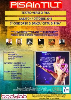 17/10/2015 Concorso Pisaintilt LUOGO: Teatro Verdi di Pisa REGIONE: Toscana PROVINCIA: Pisa CITTA': Pisa http://www.weekendinpalcoscenico.it/portale-danza/doc.asp?pr1_cod=4982#.Vg1k9fntlBc