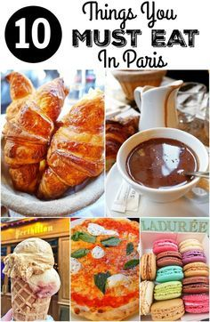 10 things you MUST EAT in Paris! Pin this for a fabulous list of places to eat. Includes addresses and phone numbers so you can easily find them on your trip.