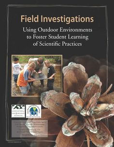 Field Investigations helps teachers develop and implement locally relevant opportunities to engage students in core subject instruction using natural settings—a framework that increases students' problem solving abilities and motivation to learn science.