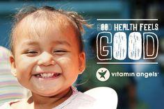 Good health feels good. www.vitaminangels.org