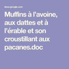 Muffins à l'avoine, aux dattes et à l'érable et son croustillant aux pacanes.doc