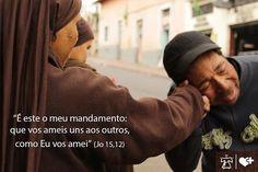 """""""É preciso ter para com Deus um coração de menino, para com o próximo um coração de mãe, e para consigo mesmo um coração de juiz.""""_São Pascoal Bailón"""
