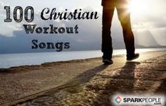 Christian Workout Music: 100 Uplifting Songs via @SparkPeople Excited to listen to these and get some new songs to workout to! #GIGAC