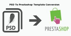 An Effective Way For Getting A Unique Prestashop Online Store with PSD To Prestashop Template Conversion.