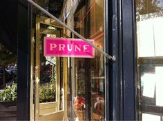 Prune. My favorite restaurant in NYC - a tiny restaurant in the lower East side with perfectly executed comfort food.