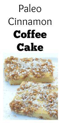 Paleo Cinnamon Coffee Cake #paleo #breakfast #cinnamon #coffee #cake