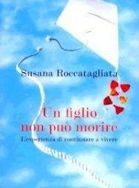 Un figlio non può morire, Susana Roccatagliata