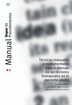 Acceso gratutio.Técnicas manuales e instrumentales para el drenaje de secreciones bronquiales en el…