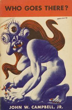 Un universo de Ciencia Ficción: 1938- ¿QUIÉN HAY AHÍ? - John W.Campbell