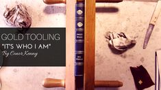 Gold Tooling: It's who I am Latest Books, Book Binding, Gold, Leather, Yellow