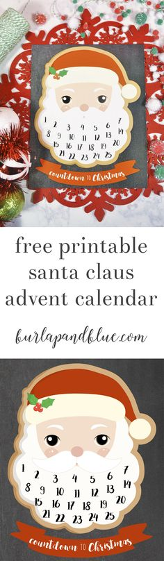 free printable santa clause advent calendar! the perfect way for the kids to countdown to christmas...add a cotton ball to santa's beard to countdown to christmas day!