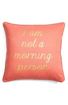 Let the pillow do the talking on mornings when getting out of bed is simply out of the question.