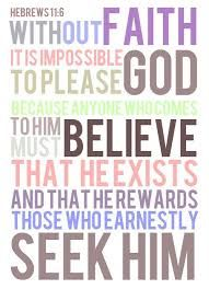 Image result for without faith it is impossible to please god kjv