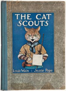 """""""The Cat Scouts"""" by Jessie Pope, illustrated by Louis Wain; NewYork: Dodge [ca. 1912]"""