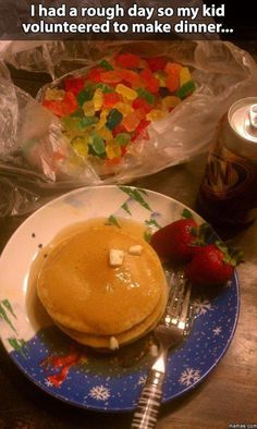 Dump A Day Funny Pictures Of The Day - 103 Pics. I had a rough day so my kid volunteered to make dinner...pancakes and gummy bears..