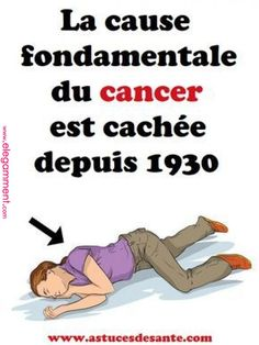 La cause fondamentale du cancer est cachée depuis 1930 Herbal Remedies, Natural Remedies, Bullshit Quotes, Health And Nutrition, Health Fitness, National Health Insurance, Sante Bio, Social Well Being, Cancer