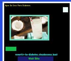 Agua De Coco Para Diabetes 190722 - Aprenda como vencer la diabetes y recuperar su salud.