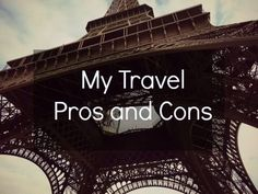 Little Miss Lines: My Travel Pros and Cons