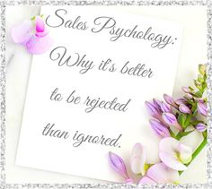Sales Psychology: Why It's Better to be Rejected than Ignored ➼ https://www.leadfeeder.com/blog/2016/sales-psychology-rejection-ian-price/