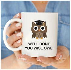 Graduation Mug Well Done You Wise Owl by DragonBabyDesign on Etsy
