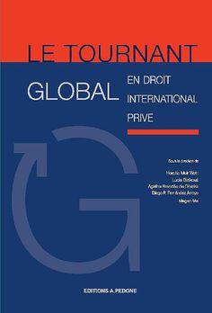 Le tournant global en droit international privé. Pedone, 2020