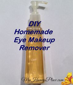 DIY Eye Makeup Remover - My Honeys Place