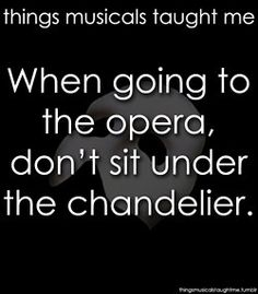 Opera Quotes Mesmerizing Here We Go Theatre D  Pinterest  Broadway Musical Theatre