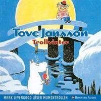 http://www.adlibris.com/se/product.aspx?isbn=9173481300   Titel: Trollvinter - Författare: Tove Jansson - ISBN: 9173481300 - Pris: 117 kr