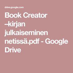Book Creator –kirjan julkaiseminen netissä.pdf - Google Drive