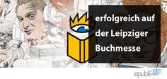 So wird Ihr Besuch auf der Leipziger Buchmesse zum Erfolg! #lbm15 #selfpublishing http://www.epubli.de/blog/leipziger-buchmesse-2015