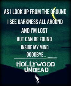 From the ground -Hollywood Undead