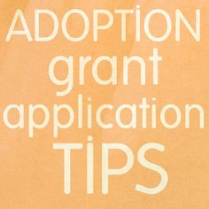 adoption grant application tips