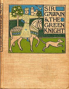 'Sir Gawain and the Green Knight' in the translation by Jessie L. Weston, 1898