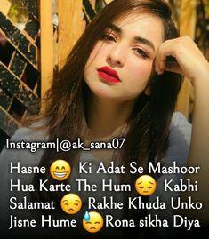 Funny Attitude Quotes, Badass Quotes, Cute Quotes, Sad Quotes, Best Quotes, Poetry Quotes, Urdu Poetry, Status For Whatsapp Attitude, Attitude Status