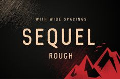 Sequel Rough by phitradesign on @creativework247