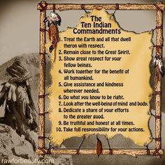 Native American •~• The Ten Indian Commandments