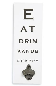 Melannco 'Eat, Drink and Be Happy Eye Chart' Wall Bottle Opener available at #Nordstrom