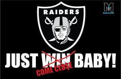 raiders-just win baby