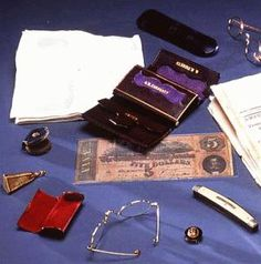 Image detail for -What Lincoln Had In His Pockets At Ford's Theater