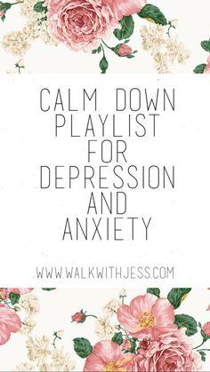 My 'Calm Down' Playlist - Walk With Jess