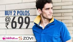 Zovi Offers: Buy 2 Polos at 699 - Great Deal Store