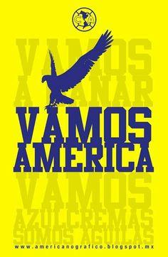 Vamos América, club Águilas del AMÉRICA de México.  Fútbol Soccer - Ozzy