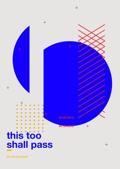 This Too Shall Pass Poster Party poster Stay Humble Graphic Design Posters, Graphic Design Typography, Graphic Design Inspiration, Symmetry Design, Layout Design, Web Design, Music Flyer, Event Branding, Print Layout