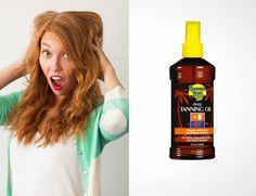 Use tanning oil to get perfect, messy curls.