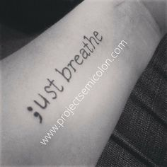 Semicolon tattoo placement, just breathe tattoo, breathe tattoos, beautiful Just Breathe Tattoo, Breathe Tattoos, Diy Tattoo, Get A Tattoo, Neue Tattoos, Body Art Tattoos, Small Tattoos, Tatoos, Incredible Tattoos