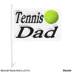 Black 3D Tennis Dad Car Flag Car Flags, Sports Gifts, Christmas Card Holders, Keep It Cleaner, Tennis, Dads, Sneakers, Real Tennis, Fathers