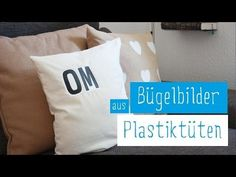 UPCYCLING DIY// Kissen bedrucken mit Plastiktüten | Bügelbilder selbst machen