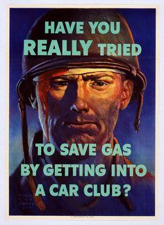 WORLD WAR II CARPOOL PROPAGANDA.  Never knew car-pooling was part of the war effort!