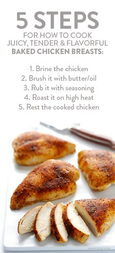 Learn how to make a perfect baked chicken breast -- delicious, juicy, tender, and fool-proof. Perfect Baked Chicken Breast, Roasted Chicken Breast, Brining Chicken, Perfect Chicken, Oven Roasted Chicken Brest, Oven Baked Chicken, Boneless Chicken, Chicken Marinade For Oven, Roast Chicken Breast And Potatoes